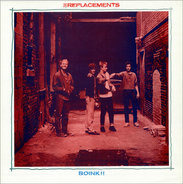 The Replacements - Boink!!