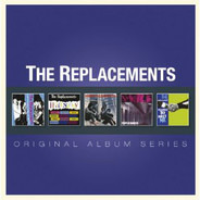 The Replacements - Original Album Series