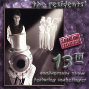 The Residents Featuring Snakefinger - 13th Anniversary Show - Live In Tokyo