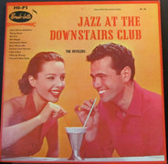 The Revelers - Jazz At The Downstairs Club