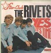The Rivets - Yes It's Time