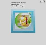 Robert DeCormier Singers - Greensleeves Plus 20 Folk Song Hits