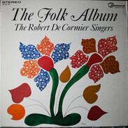 The Robert DeCormier Singers - The Folk Album