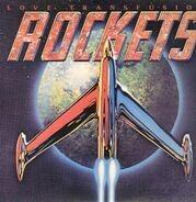 The Rockets - Love Transfusion