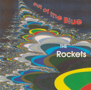 The Rockets - Out Of The Blue