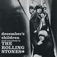 The Rolling Stones - December's Children (And Everybody's)