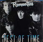 The Romantics - Test of Time