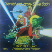 The Roots Radics - Scientist And Jammy Strike Back!
