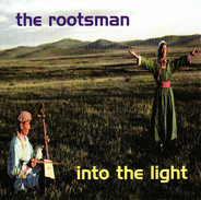 The Rootsman - Into the Light