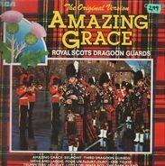 The Royal Scots Dragoon Guards - Amazing Grace - The Original Version