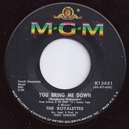 The Royalettes - You Bring Me Down / Only When You're Lonely