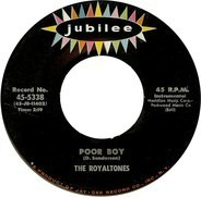 The Royaltones - Poor Boy / Wail!