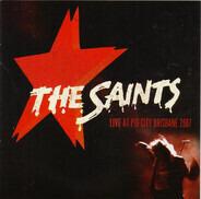 The Saints - Live At Pig City Brisbane 2007