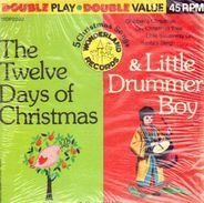 The Sandpiper Chorus And The Sandpiper Orchestra Directed By Jimmy Carroll - The Twelve Days Of Christmas & Little Drummer Boy