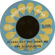The Schoolboys - Please Say You Want Me / Carol