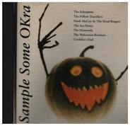 The Schramms, The Ass Ponys, The Hootowls a.o. - Sample some Okra (1991)