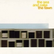 sea and cake - The Fawn