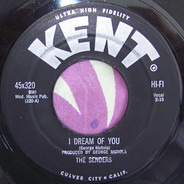The Senders - I Dream Of You / The Ballad Of Stagger Lee