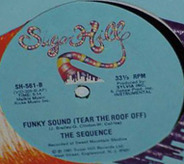 The Sequence - Funky Sound (Tear The Roof Off)