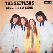 The Settlers - Sing A New Song
