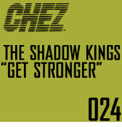 The Shadow Kings - Get Stronger