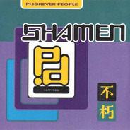 The Shamen - Phorever People