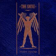 The Shine - Shadow Dancing