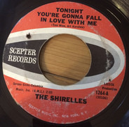 The Shirelles - Tonight You're Gonna Fall In Love With Me / 20th Century Rock N'Roll