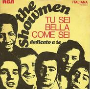 The Showmen - Tu Sei Bella Come Sei