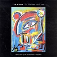 The Shrink - Bit Staboi (I Love You)