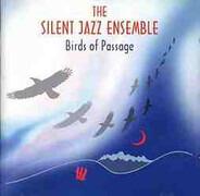 The Silent Jazz Ensemble - Birds of Passage