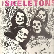 The Skeletons - Rockin' Bones