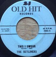 The Skyliners - This I Swear / Tomorrow