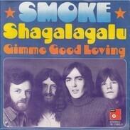The Smoke - Shagalagalu