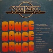 The Soul Patrol - Dance, Dance, Dance