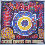 The Soup Dragons - Can't Take No More