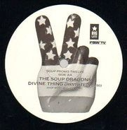 The Soup Dragons - Divine Thing / Divine Thing  (Revisited)