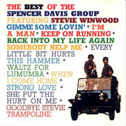 Spencer Davis Group - The Best Of  Spencer Davis Group Featuring Steve Winwood