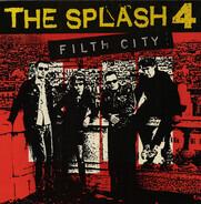 The Splash Four - Filth City