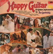 The Spotnicks - Happy guitar - 20 golden instrumentals by the Spotnicks