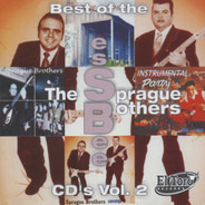 The Sprague Brothers - Best Of The Ess Bee CD's Vol.2