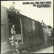 The Squires - Going All the Way with the Squires!