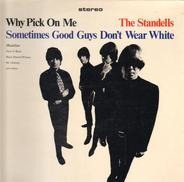 The Standells - Why Pick On Me - Sometimes Good Guys Don't Wear White
