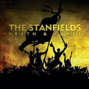 The Stanfields - Death & Taxes
