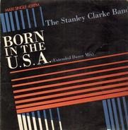 The Stanley Clarke Band - Born In The U.S.A.