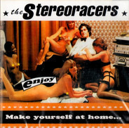 The Stereoracers - Make Yourself At Home...