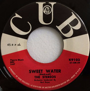 The Stereos - Sweet Water / The Big Knock