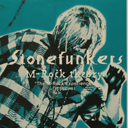 "The Stonefunkers - M-Rock Theory ""The M-Rock Experience"" [Versions]"