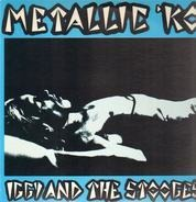 The Stooges - Metallic 'KO