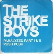 The Strike Boys - Paralyzed Part I & II / Push Push